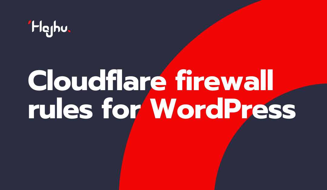 Cloudflare firewall rules for WordPress